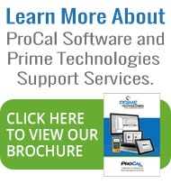 Learn More About ProCal Software and Prime Technologies Support Services by clicking here